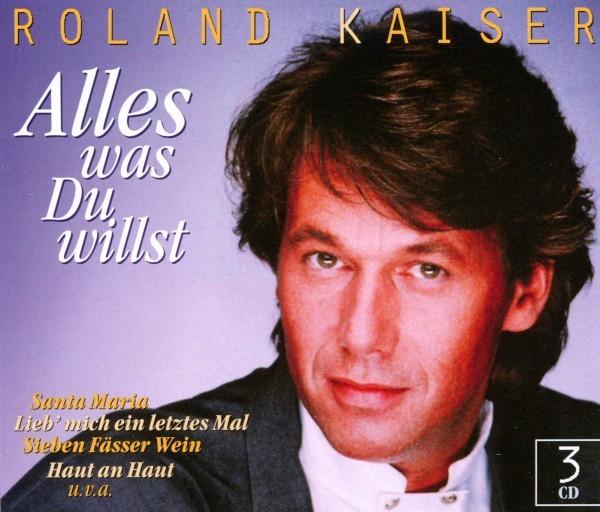Roland Kaiser- Alles was Du willst