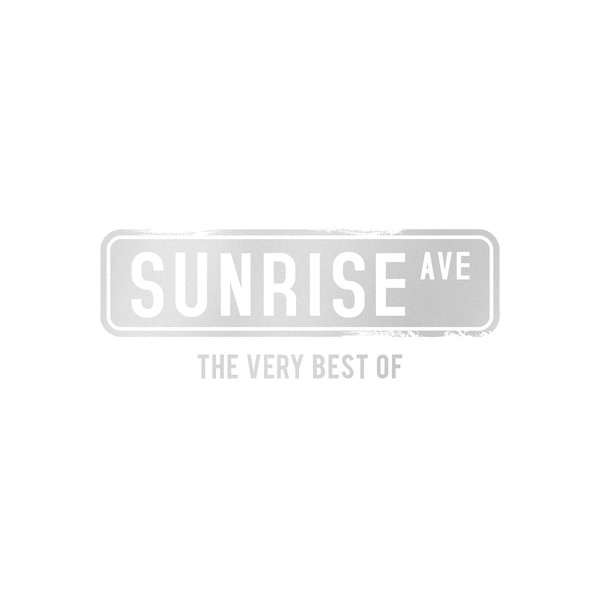 Sunrise Avenue - The Very Best Of