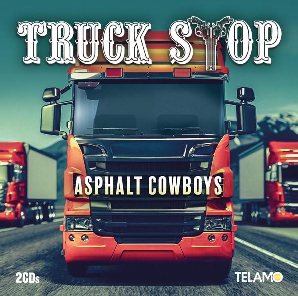 Truck Stop - Asphalt Cowboys