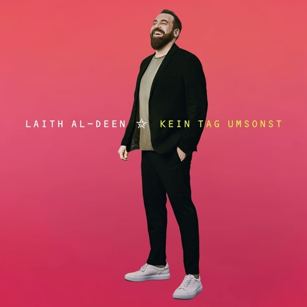 Laith Al-Deen - Kein Tag umsonst