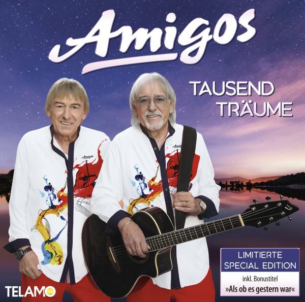 Amigos - Tausend Träume (+Bonus Track)