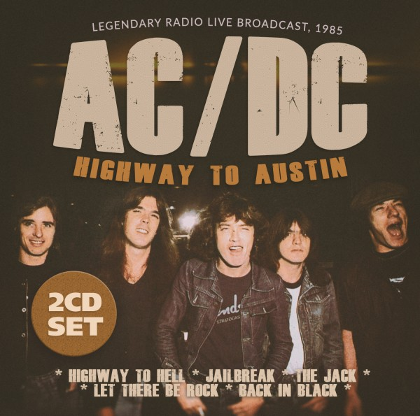 AC/DC - HIGHWAY TO AUSTIN