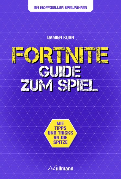 FORTNITE GUIDE - Lösungsbuch