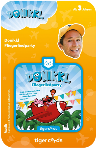 tigercard - Donikkl: Fliegerliedparty