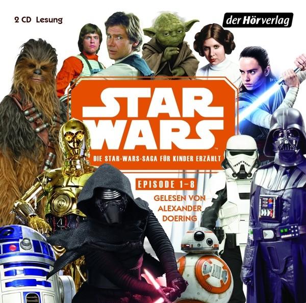 Star Wars - Die Star-Wars-Saga für Kinder erzählt (Episode 1-8)