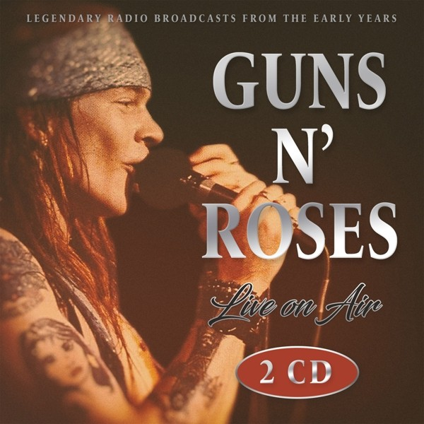 Guns `N`Roses - Guns `N `Roses-Live On Air