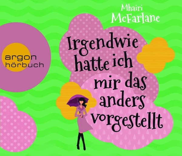 Britta Steffenhagen - Irgendwie Hatte Ich Mir Das Anders Vorgestellt