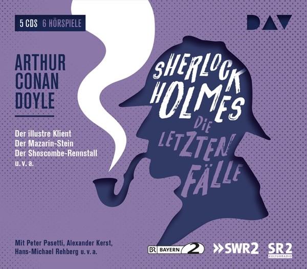 Sherlock Holmes 6 - Die letzten Fälle