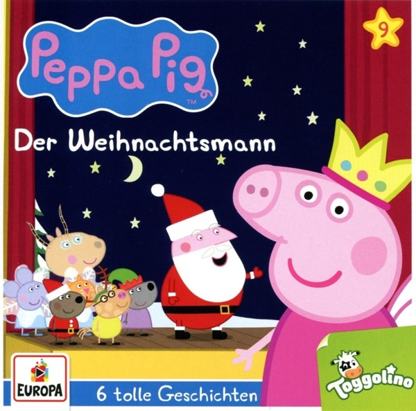 Peppa Pig Hörspiele - 009/Der Weihnachtsmann (und 5 weitere Geschichten)