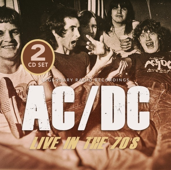 AC/DC - Live In The 70's/Radio Broadcast