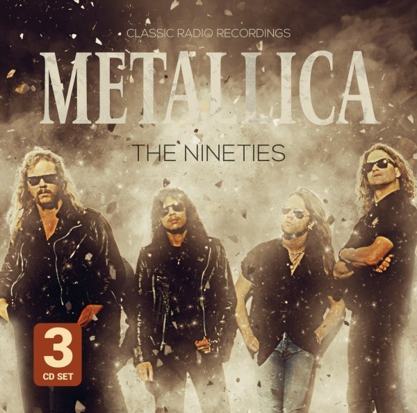 Metallica - The Nineties (Radio Broadcast)