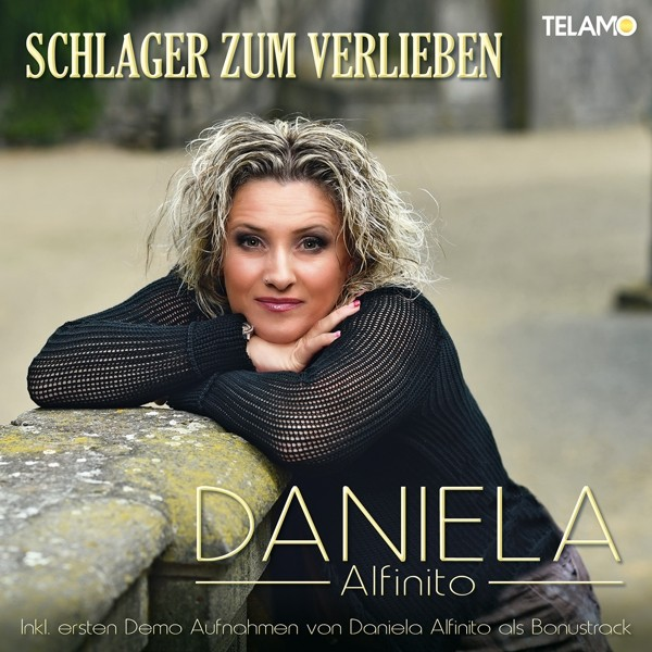 Daniela Alfinito - Schlager zum Verlieben