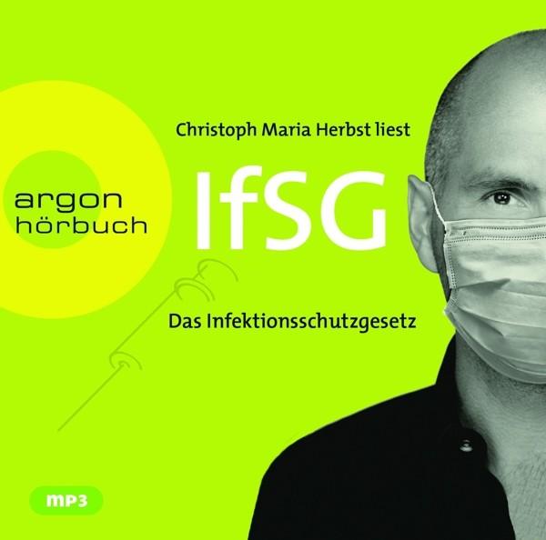 Christoph Maria Herbst - Das Infektionsschutzgesetz (IfSG)
