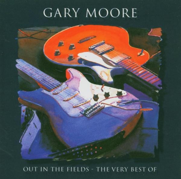 Gary Moore - Out In The Fields/The Very Best Of
