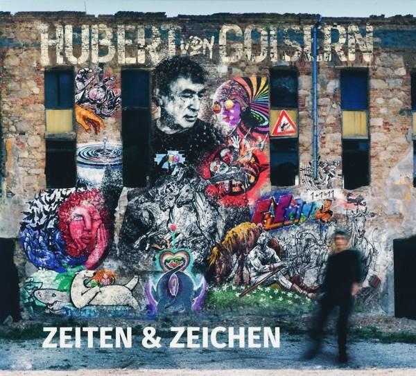 Hubert von Goisern - Zeiten & Zeichen