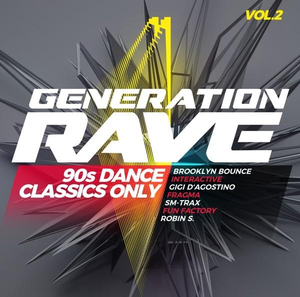 GENERATION RAVE VOL.2 (90S DANCE CLASSICS ONLY)