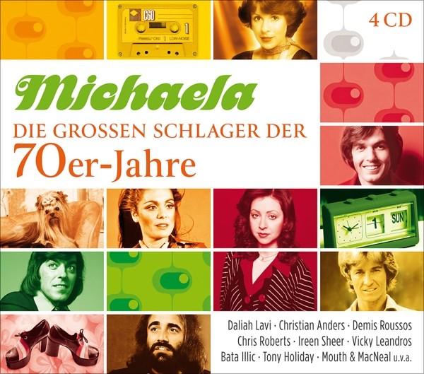 Michaela - Die Großen Schlager Der 70er-Jahre