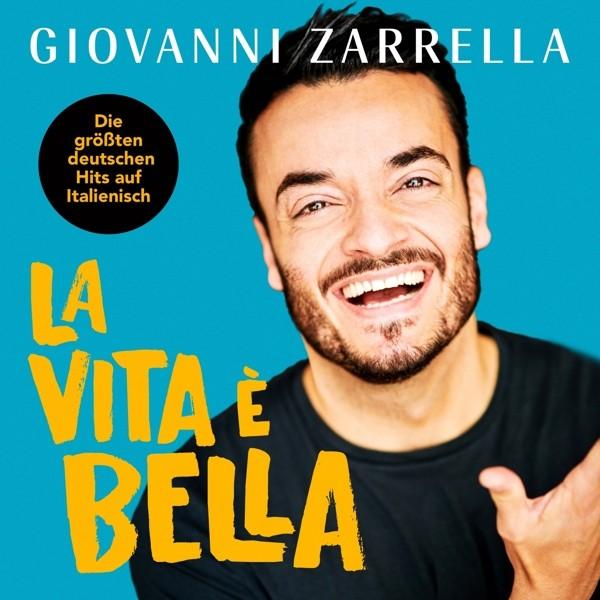 Giovanni Zarrella - La vita è bella