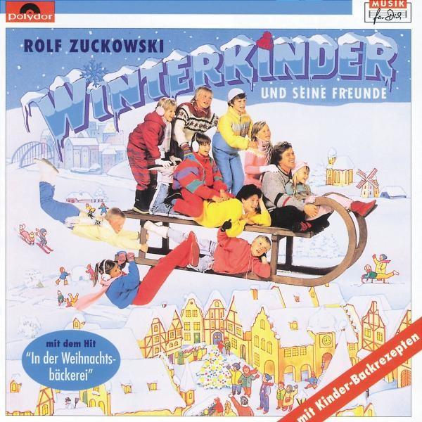 Rolf Zuckowski - Winterkinder...Auf Der Suche Nach Weihnachten