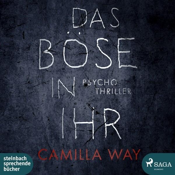 Camilla Way - Das Böse In Ihr