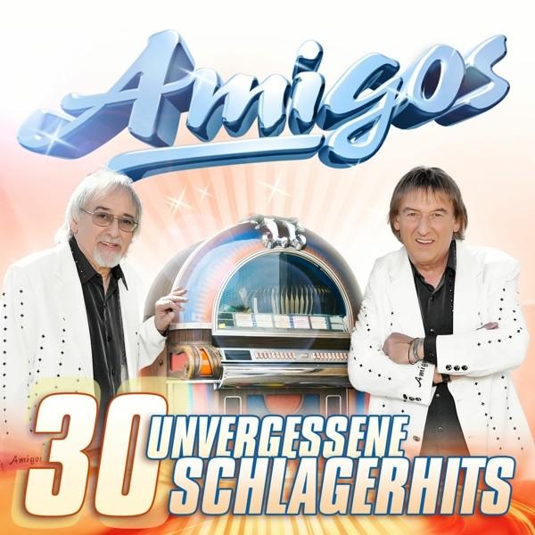 Amigos - 30 unvergessene Schlagerhits