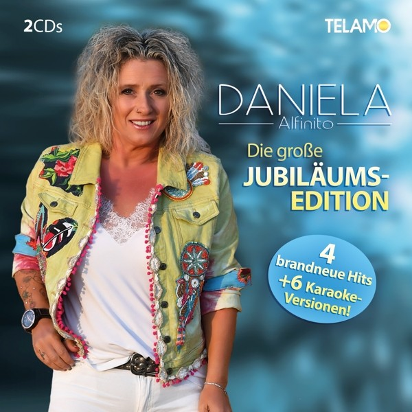 Daniela Alfinito - Die große Jubiläums-Edition