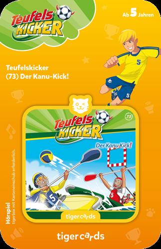 tigercard - Teufelskicker (73): Der Kanu-Kick