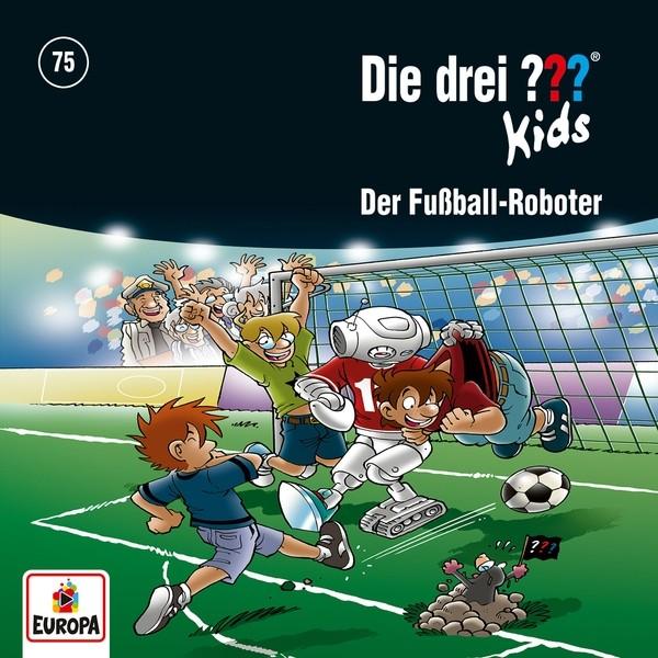 Die drei ??? Kids - 075: Der Fußball-Roboter
