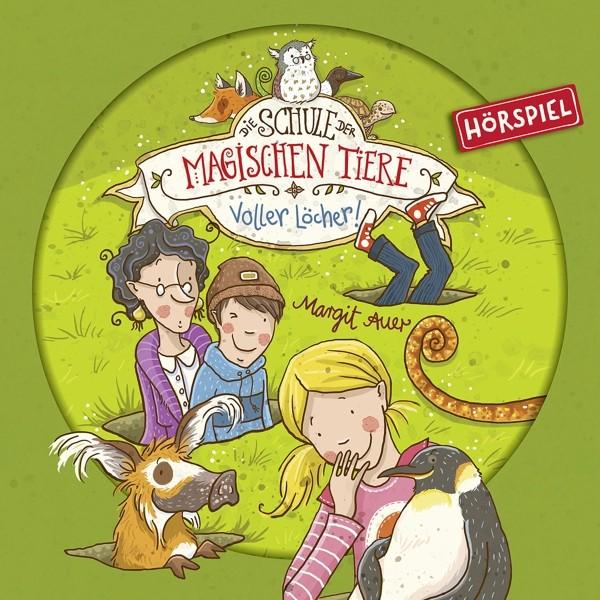 Die Schule Der Magischen Tiere - Voller Löcher! (Hörspiel)
