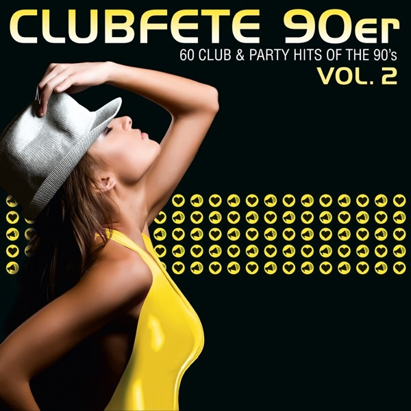 Clubfete 90er,Vol.2 (60Club & Party Hits Of The 90's)