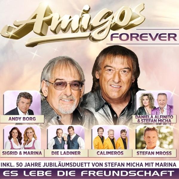 Amigos Forever - Es lebe die Freundschaft