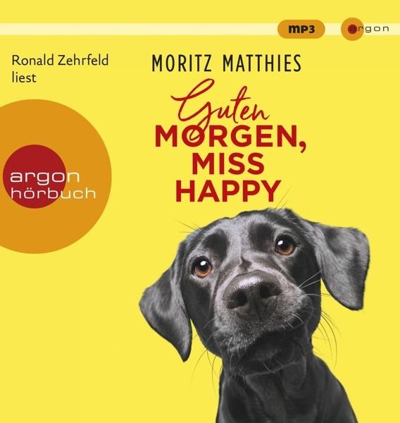 Moritz Matthies - Guten Morgen Miss Happy