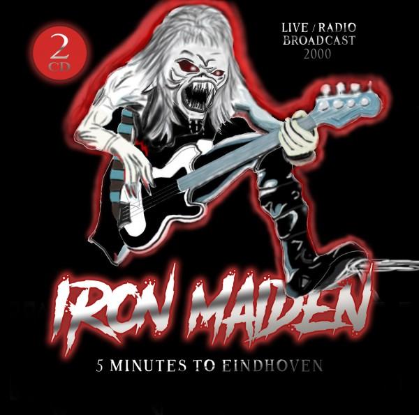 IRON MAIDEN - 2 MINUTES TO EINDHOVEN