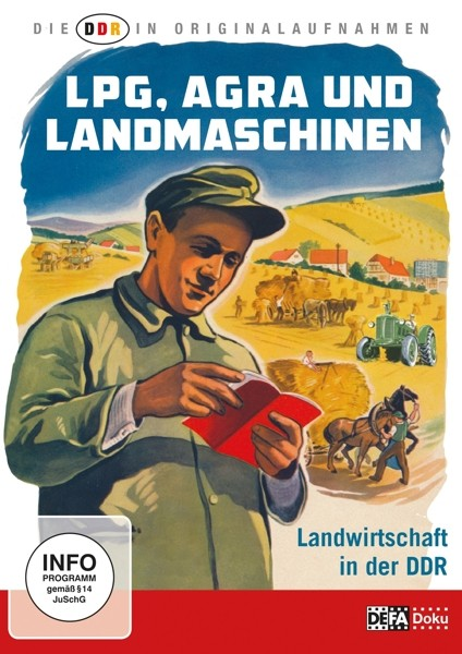 Landwirtschaft in der DDR - Originalaufnahmen