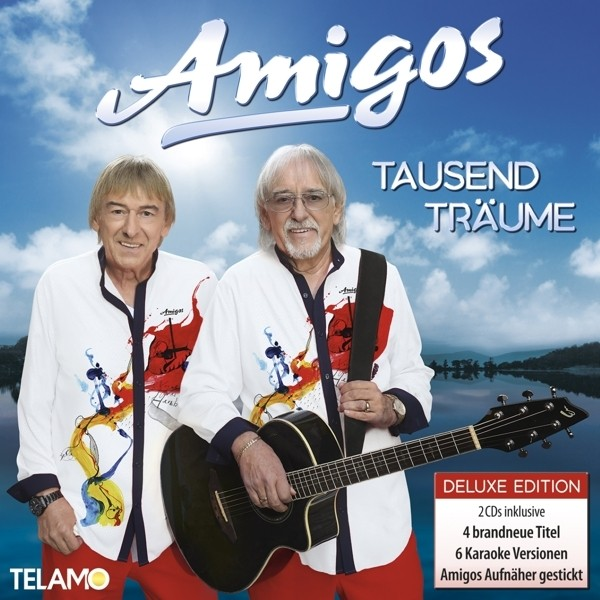 Amigos - Tausend Träume (Deluxe Edition)