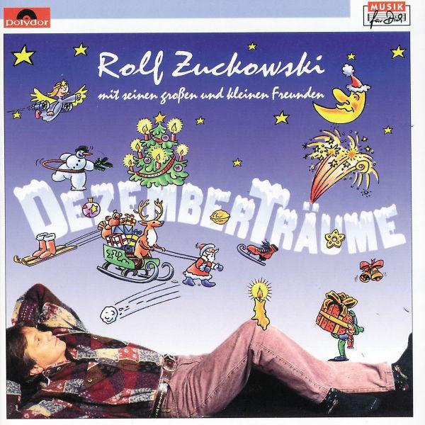 Rolf Zuckowski Mit Seinen Großen & Kleinen Freunden - Dezemberträume
