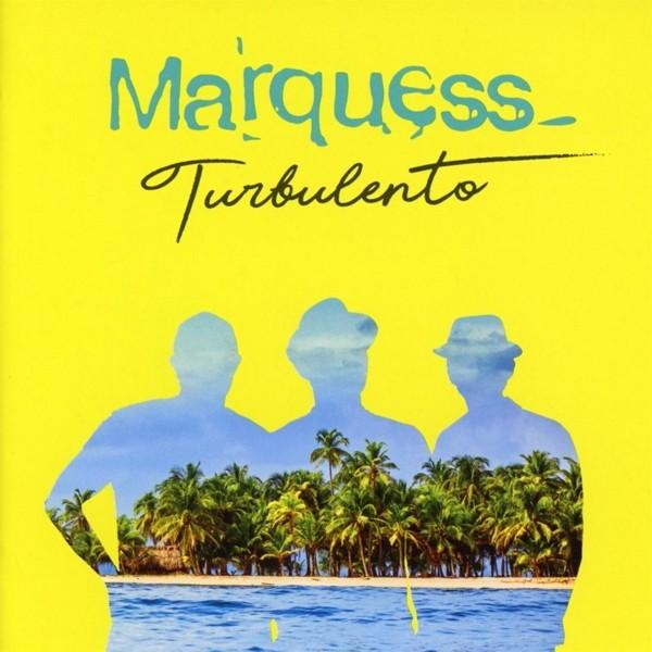 Marquess - Turbulento